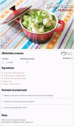 Abobrinha cremosa - Blog da Mimis - Receita perfeita para acompanhar peixes, frango e carne vermelha, e também servir de base para um risoto prático.