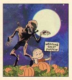 """""""It's the Great Pumpkinhead, Charlie Brown"""""""