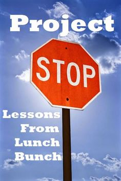 The Middle School Counselor: Project STOP--Lessons From Lunch Bunch