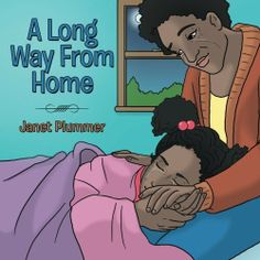 A Long Way From Home by Janet Plummer, http://www.amazon.com/dp/1490817913/ref=cm_sw_r_pi_dp_sQrrtb033N2JH/187-9040003-8765607