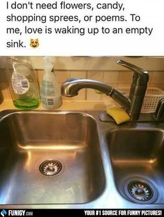 Love is waking up to an empty sink (Funny Relationship Pictures) - #candy #empty #flowers #love #sink