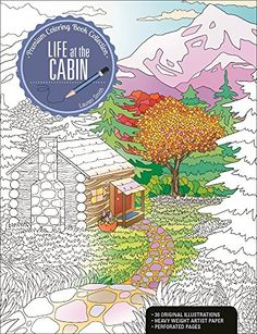 Life at the Cabin: A Premium Coloring Book Collection by ... https://www.amazon.com/dp/1627004424/ref=cm_sw_r_pi_dp_x_23-0ybX78V837