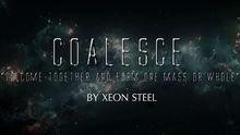 Coalesce by Xeon Steel video DOWNLOAD #videomarketingideas