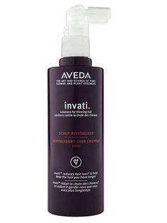 Aveda Invati Scalp Revitalizer: This spray helps rehabilitate your scalp, accelerate microcirculation, and encourage regrowth.