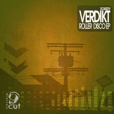 Verdikt - Roller Disco - E.P - Forthcoming on Directors Cut - DCUK0019 by Directors Cut on SoundCloud