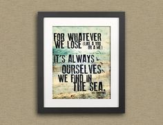 ee - always my favorite    Typography Print e.e. cummings Quote In The Sea--Typographical Art Print 11x14. $30.00, via Etsy.