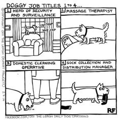 Doggie Job Titles 1 to 4 - Off The Leash Dog Cartoons by Rupert Fawcett