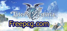 Tales of Zestiria Free Download PC Game