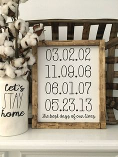 The Best Days sign would be a great addition to your home décor or even a great gift. It is approximately 10.5 X 13 (may vary up to 1). At checkout list in notes to seller the dates you want on your sign Month.Day.Year (Ex: 07.06.06). Be sure to double check that the dates that you list are correct. This sign CAN NOT be returned due to personalization. The dates will be in the same format as shown in our listing picture. If you want something custom please message us first before you…