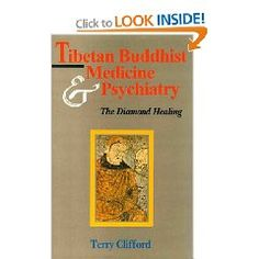Tibetan Buddhist Medicine and Psychiatry by Terry Clifford