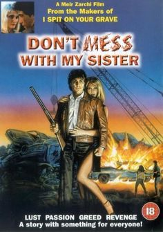 Don't Mess with My Sister! 1985
