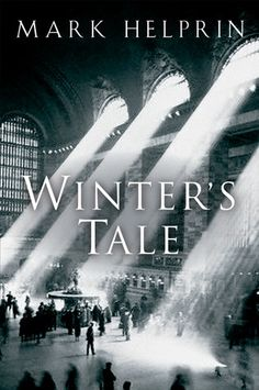 Winters Tale by Mark Helprin.  One of my favorite books. Magical and well-written
