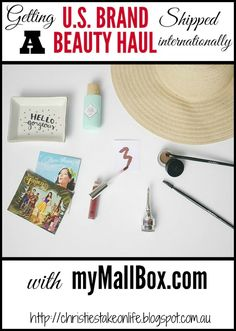 A beauty haul and review of mail forwarding service, myMallBox (and a discount for you!)