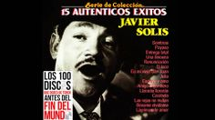 Javier Solis - Los 15 Autenticos Exitos // You would be hard-pressed to find anything as comparable and evocative.