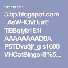 3.bp.blogspot.com _AsW-lOVBuzE TEBqIyb1E4I AAAAAAAAD0A P5TDvu3jf_g s1600 VHCatBingo-3%5B1%5D.gif