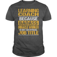 Awesome Tee For Learning Coach T-Shirts, Hoodies. Check Price Now ==► https://www.sunfrog.com/LifeStyle/Awesome-Tee-For-Learning-Coach-133547994-Dark-Grey-Guys.html?id=41382