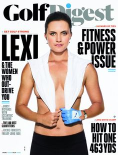 Lexi Thompson appears on the May 2015 cover of Golf Digest in their annual fitness-themed issue