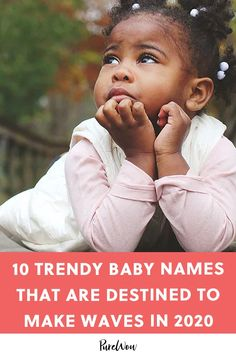 10 Trendy Baby Names That Are Destined to Make Waves in 2020 name. 10 Trendy Baby Names That Are Destined to Make Waves in 2020 names Top 100 Baby Names, Irish Baby Names, Hipster Baby Names, Unisex Baby Names, Girl Names, Trendy Baby, Scottish Names, Baby On The Way, Unique Baby