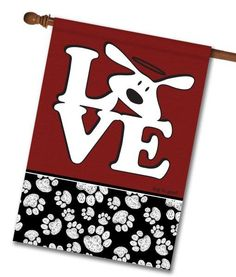 "Bolo Love Dog is Good - House Flag - 28"" x 40""  Flag stand sold separately  Proudly Printed in the USA  Vibrant colors printed on a poly/cotton outdoor quality fabric.  Digitally printed on both sides of the fabric. Text is reversed on the back of flag.  Ships in 5 days or less!"