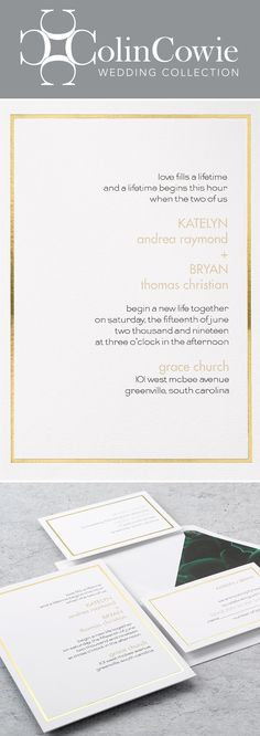 A naturally stunning and uniquely beautiful choice, these wedding invitations are an impressive interpretation of contemporary style and sophistication. A gold foil frame wraps around your wording, which is presented on triple thick premium board. #goldwedding #colincowie #invitationsbydawn #ColinCowiexInvitationsByDawn