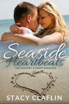 Seaside Heartbeats by Stacy Claflin: Coming Soon