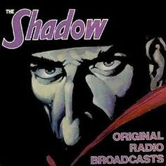 only the Shadow knows.My brother and I would hurry home from school to listen to the radio programs. We got our first TV in 1950 and our Dad built it. Bought the tubes from a catalog. Fiction Film, Pulp Fiction, Radios, Tales Of Suspense, Literary Characters, People News, Old Time Radio, Shadow Art, Film Noir