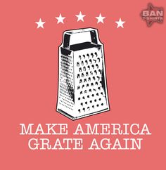 Organic Cotton T-shirt: Make America Grate Again