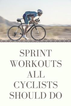 Sprint Workouts All Cyclists Should Do