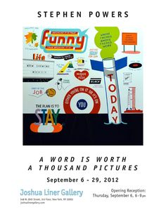 """Our friend Stephen ESPO Powers will be having a show tonight in New York at the Joshua Liner Gallery titled """"A word is worth a Thousand Pictures"""". See b..."""