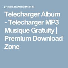 Telecharger Album - Telecharger MP3 Musique Gratuity | Premium Download Zone Album, Audio System, Music, Artist, Card Book