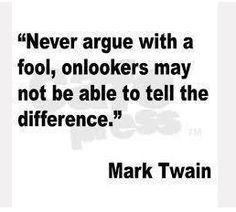 Mark Twain had a lot of wisdom and a lot of common sense.