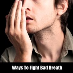 Ways To Fight Bad Breath  Suffering from bad breath problem, check simple remedies that completely eliminate the bad breath problem.  #Dentist #badbreath #fightbadbreath