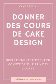 Donner des cours de cake design: réflexions autour du prix des cours
