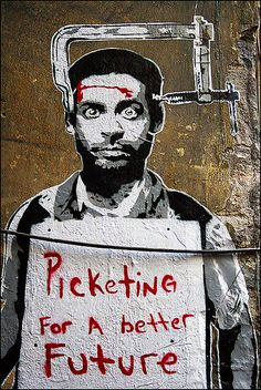 Picketing for a better Future by URBAN ARTefakte...!