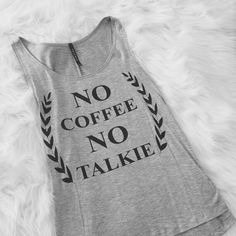 No Coffee No Talkie Gray Statement Tank by @WanderlustAndWild  Yes! ☕Best seller in this shop and everything under $50. More boho inspired original clothing trends at www.wanderlustandwild.com.