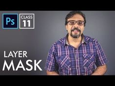 Layer Mask - Adobe Photoshop for Beginners - Class 11 - Urdu / Hindi Photoshop Tutorial, Photoshop Actions, Adobe Photoshop, Photoshop Photography, Photography Tips, Masks, Layers, Youtube, Mens Tops