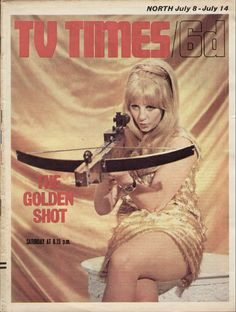 Carol Dilworth in The Golden Shot on the cover of the TV Times. July 1967