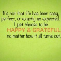 life is great...appreciate!