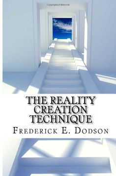 The Reality Creation Technique by Frederick E Dodson http://www.amazon.co.uk/dp/1452851832/ref=cm_sw_r_pi_dp_Zv1bvb0A6FRAP