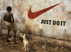 Just do it..anywhere???