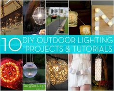 10 DIY Outdoor Lighting Projects And Tutorials..