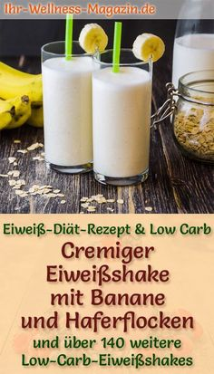 Eiweißshake mit Banane und Haferflocken – Low-Carb-Eiweiß-Diät-Rezept Making a protein shake with banana – a healthy low carb diet recipe for breakfast smoothies and protein shakes to lose weight – without added sugar, low in calories, healthy … carb Low Carb Protein, Low Carb Diet, Healthy Protein, Protein Smoothies, Healthy Eating Tips, Healthy Nutrition, Healthy Hair, Healthy Food, Menu Dieta