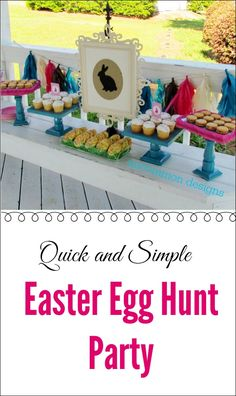 A Quick and Simple Easter Egg Hunt Party