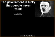 Hitler was a Democrat Well Said Quotes, Me Quotes, Motivational Quotes, Inspirational Quotes, Demotivational Posters Funny, Great Leader Quotes, Nietzsche Quotes, Think, Hard Truth