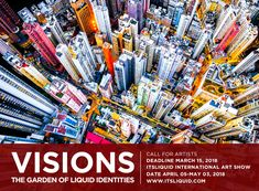 CALL FOR ARTISTS: VISIONS – THE GARDEN OF LIQUID IDENTITIES