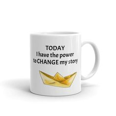 Today I have the power to CHANGE my story! Positive encouragement quotes on ceramic mug. Find an inspiration and change your life. Coffee mug for men and women. for Available in 11-ounce or 15-ounce positivewords, positivethinking, inspirationalquote Motivational Quotes, Inspirational Quotes, Mugs For Men, Gift Quotes, Positive Words, Encouragement Quotes, Change Me, Groomsman Gifts, Sell On Etsy