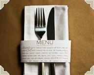 I'm always looking for fun ways to make a creative table setting. THis menu on a band of paper serves as napkin ring and would be an easy diy project. Wedding Menu, Wedding Reception, Our Wedding, Dream Wedding, Wedding Ideas, Wedding Blog, Wedding Dinner, Easy Diy Projects, How To Lose Weight Fast