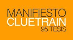 Las 95 tesis del Manifiesto Cluetrain