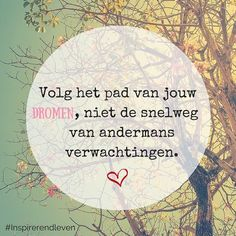 Quotes about life love and lost : (notitle) The Words, More Than Words, Cool Words, Best Quotes, Funny Quotes, Nice Quotes, Happy Quotes, Dutch Words, Dutch Quotes