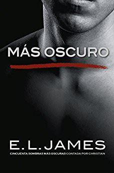 Más oscuro - (Cincuenta sombras 05) - E. L. James - Pdf Y EPUB                     http://www.descargarlibrosgratis.biz/mas-oscuro-cincuenta-sombras-05-e-l-james.html
